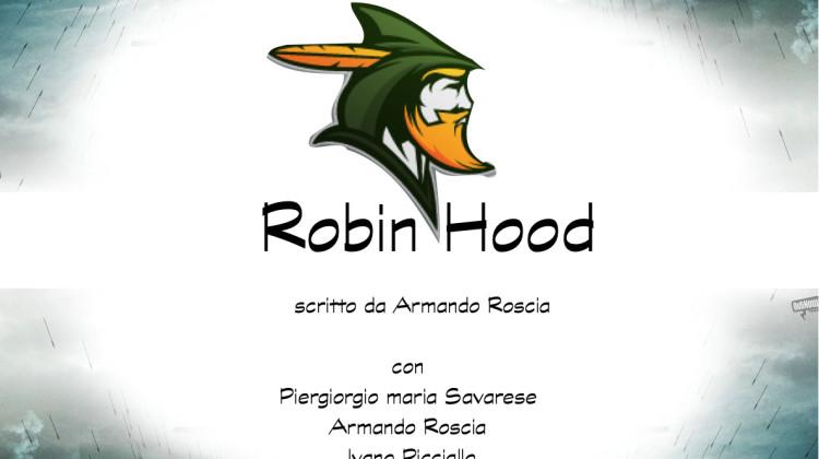 25 ottobre a teatro con Robin Hood!